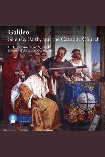 Galileo - Science Faith and the Catholic Church - cover