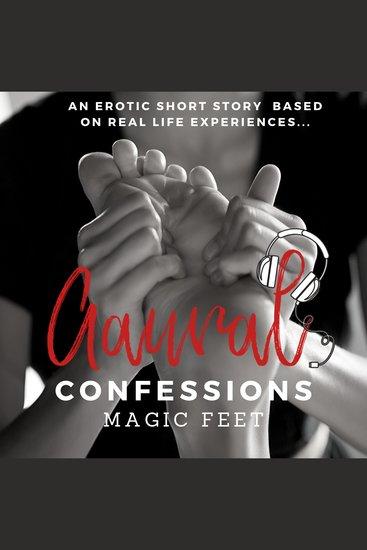 Magic Feet An Erotic True Confession - cover