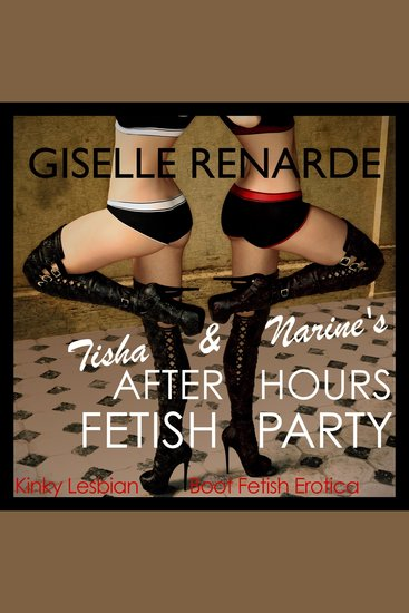 Tisha and Narine's Afterhours Fetish Party - cover
