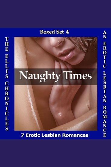 Naughty Times: An Erotic Lesbian Romance - cover