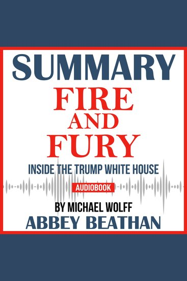 Summary of Fire and Fury: Inside the Trump White House by Michael Wolff - cover