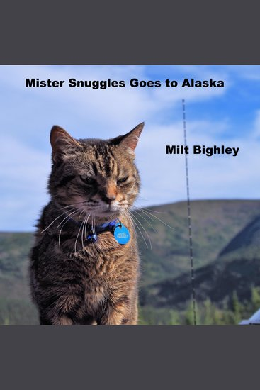 Mister Snuggles Goes to Alaska - cover