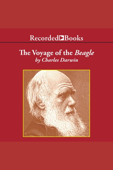 The Voyage of the Beagle - Journal of Researches Into the Natural History and Geology of the Countries Visited During the Voyage of HMS Beagle Round the World - cover
