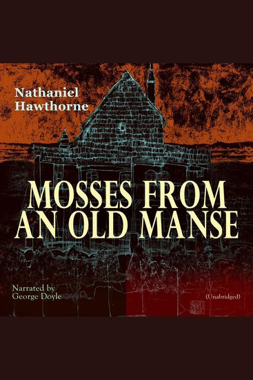 Mosses from an Old Manse - Unabridged - cover
