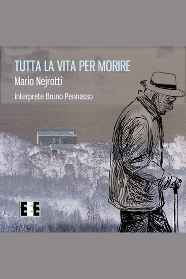 Tutta La Vita Per Morire - cover