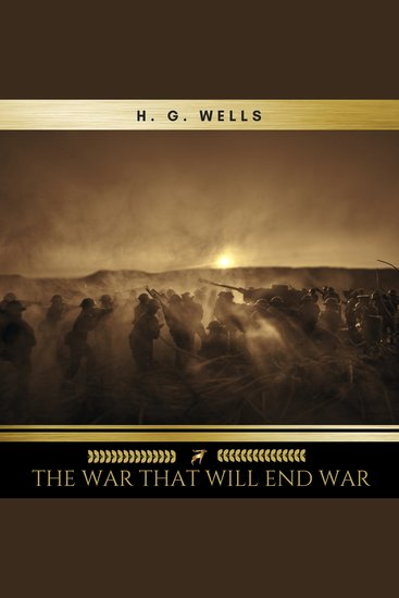 The War That Will End War - cover