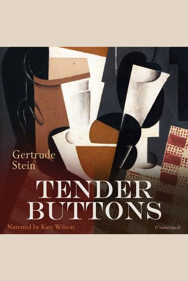 Tender Buttons - Unabridged - cover