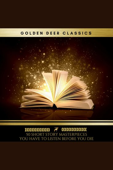 50 Short Story Masterpieces you have to listen before you die (Golden Deer Classics) - cover