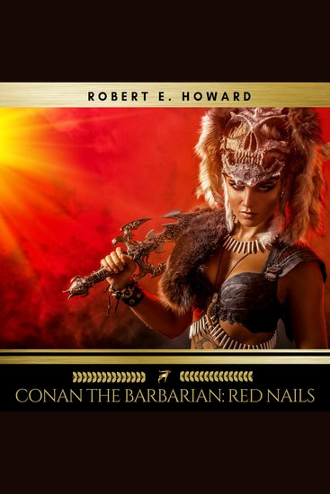 Conan the Barbarian: Red Nails - cover