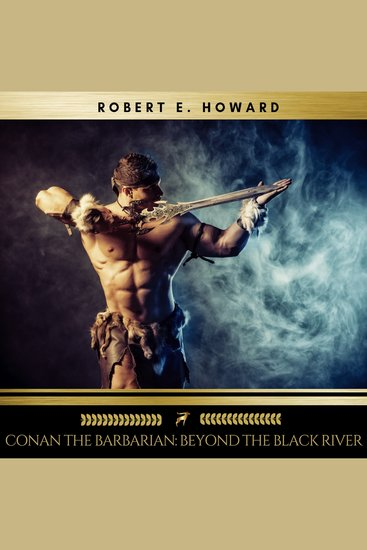 Conan the Barbarian: Beyond the Black River - cover