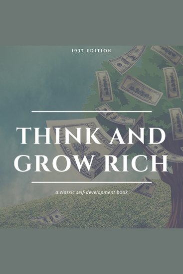 Think and Grow Rich: The Original 1937 Unedited Edition - cover