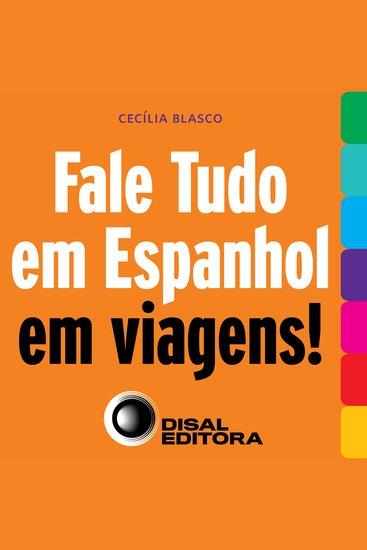 Fale tudo em espanhol em viagens! - cover