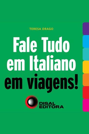 Fale tudo em italiano em viagens! - cover