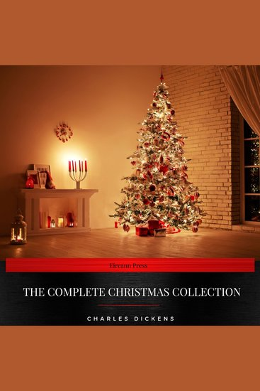 Charles Dickens: The Complete Christmas Collection - cover