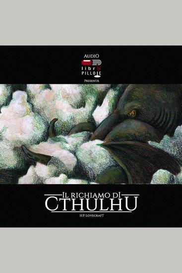Audiolibrinpillole #01: Il Richiamo di Cthulhu - cover