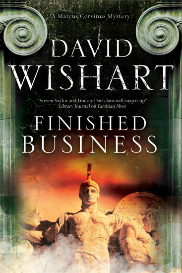 Finished Business - A Marcus Corvinus Mystery set in Ancient Rome - cover