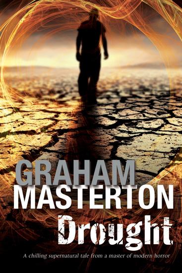 Drought: A Californian environmental disaster thriller - cover