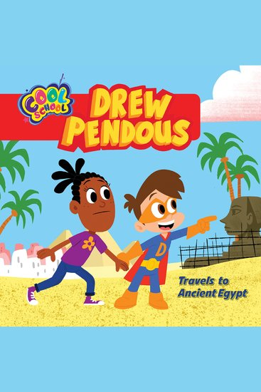 Drew Pendous Travels to Ancient Egypt - cover