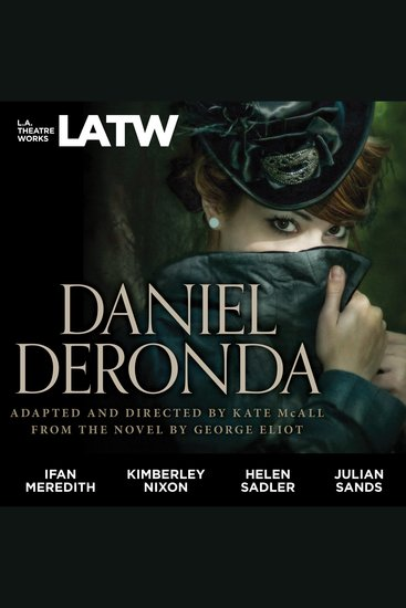 Daniel Deronda - Dramatized from the Novel by George Eliot - cover