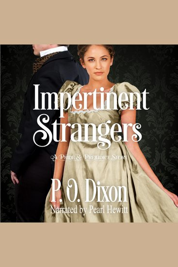 Impertinent Strangers - A Pride and Prejudice Story - cover