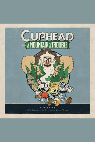 Cuphead in A Mountain of Trouble - A Cuphead Novel - cover