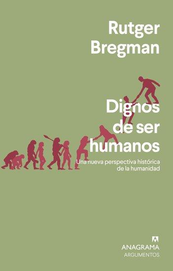 Dignos de ser humanos - Una nueva perspectiva histórica de la humanidad - cover