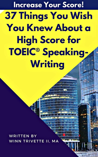 37 Things You Wish You Knew About a High Score for TOEIC® Speaking-Writing - cover