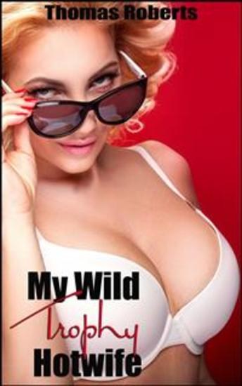 My Wild Trophy Hotwife - cover