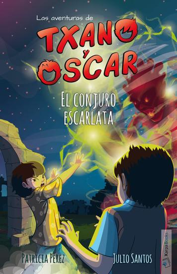 El conjuro escarlata - Txano y Óscar 5 - cover