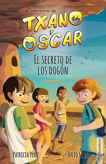 El secreto de los dogón - Txano y Óscar 4 - cover