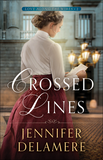 Crossed Lines (Love along the Wires Book #2) - cover