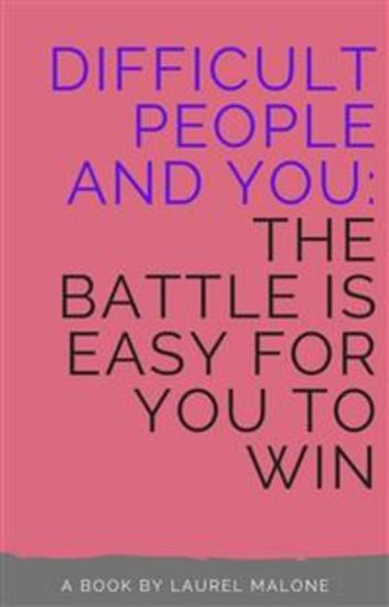 Difficult People and You The Battle Is Easy For You to Win - cover