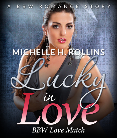 Lucky In Love - BBW Love Match - cover