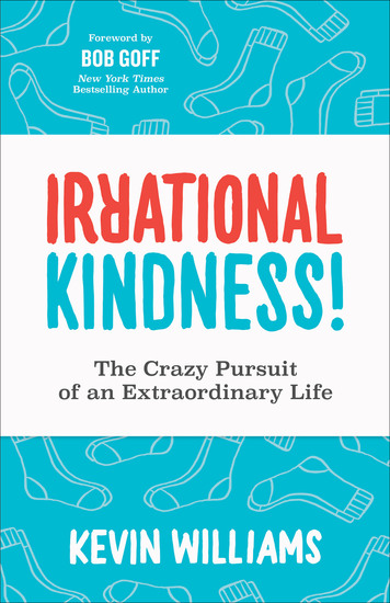 Irrational Kindness! - The Crazy Pursuit of an Extraordinary Life - cover