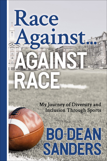 Race Against … Against Race - My Journey of Diversity and Inclusion Through Sports - cover