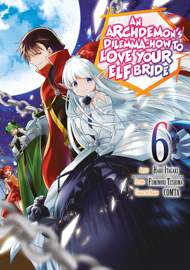 An Archdemon's Dilemma: How to Love Your Elf Bride (Manga) Volume 6 - cover