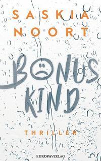 Bonuskind von Saskia Noort lesen
