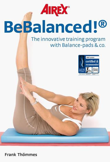BeBalanced! - The innovative training program with Balance-pads & co - cover
