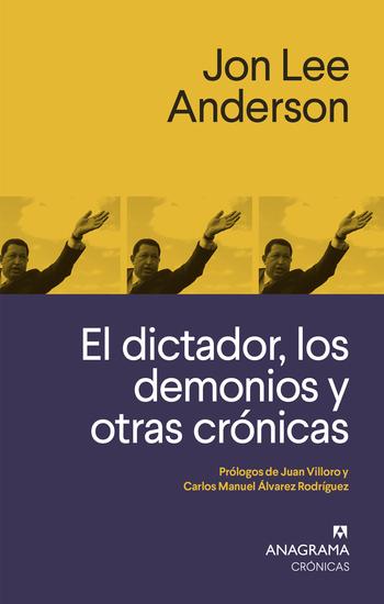 El dictador los demonios y otras crónicas - cover