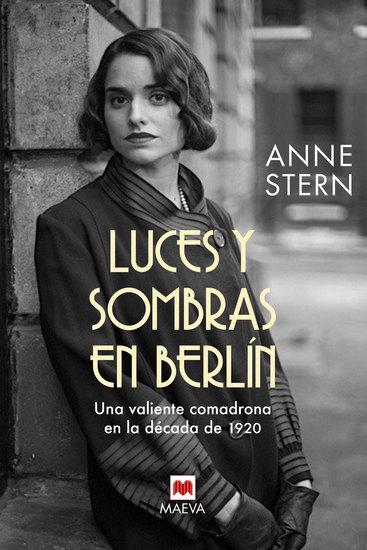 Luces y sombras en Berlín - Una valiente comadrona en la década de 1920 - cover