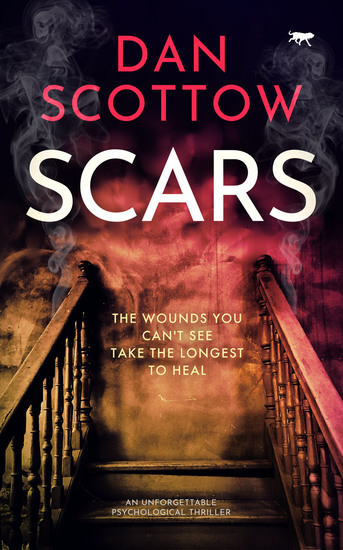 Scars - An Unforgettable Psychological Thriller - cover