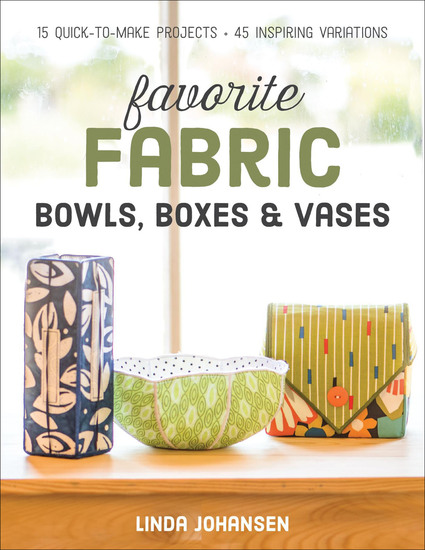 Favorite Fabric Bowls Boxes & Vases - cover