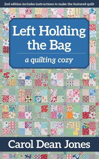 Left Holding the Bag - A Quilting Cozy - cover