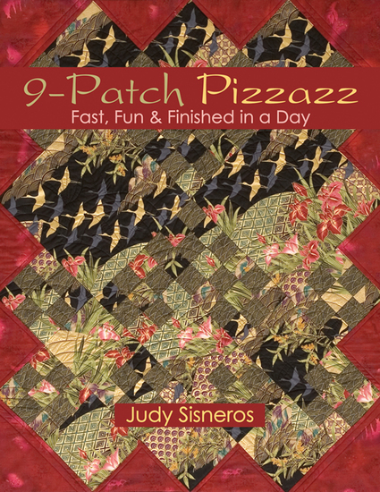 9-Patch Pizzazz - Fast Fun & Finished in a Day - cover