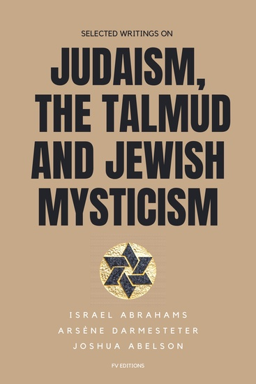 Selected writings on Judaism the Talmud and Jewish Mysticism - cover