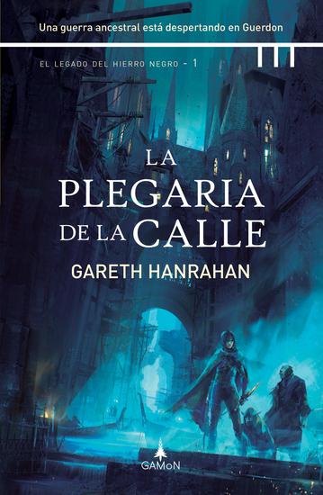 La plegaria de la calle (versión española) - Una guerra ancestral está despertando en Guerdon - cover