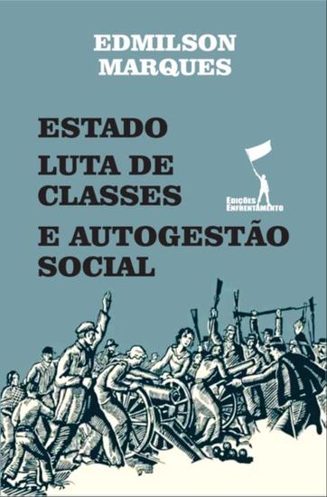 Estado Luta de Classes e Autogestão Social - cover