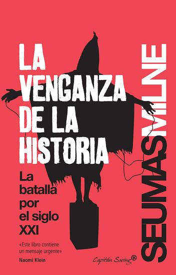 La venganza de la historia - La batalla por el siglo XXI - cover