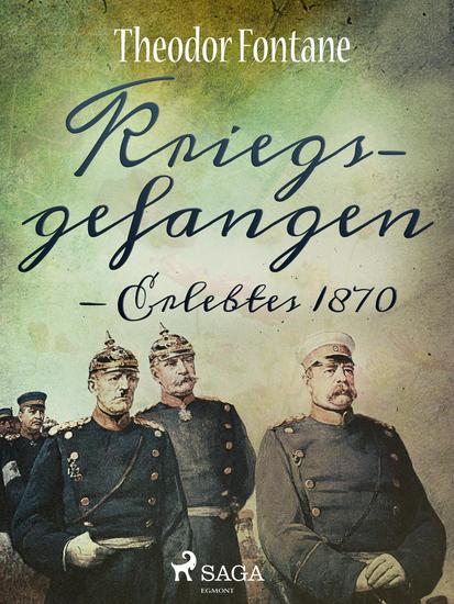 Kriegsgefangen - Erlebtes 1870 - cover