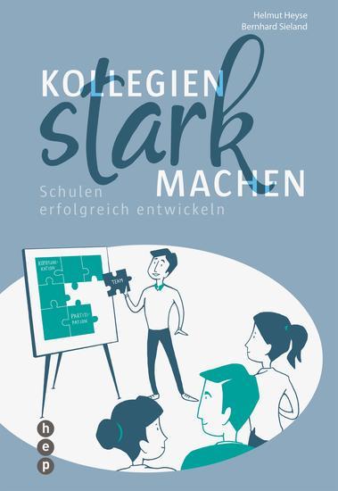 Kollegien stark machen (E-Book) - Schulen erfolgreich entwickeln - cover
